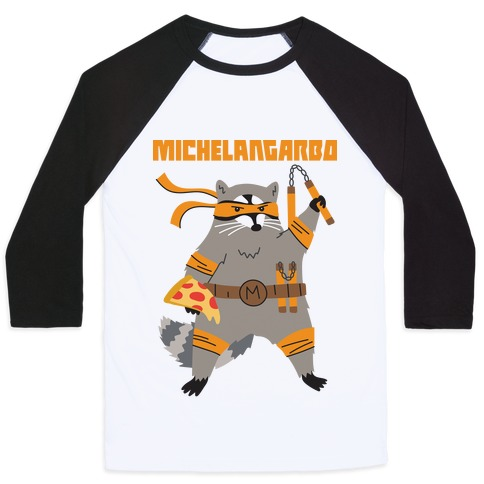 Michelangarbo (Michelangelo Raccoon) Baseball Tee