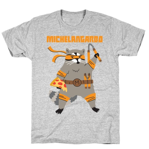 Michelangarbo (Michelangelo Raccoon) T-Shirt