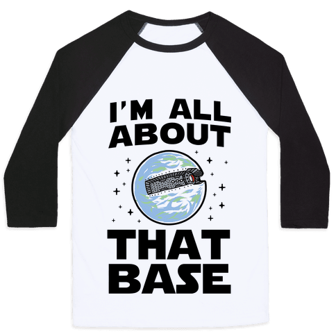 I'm All About That Base Baseball Tee