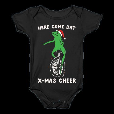 Here Come Dat X-mas Cheer White Print Baby Onesy