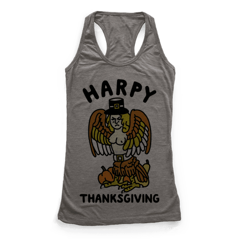 Harpy Thanksgiving Racerback Tank Top