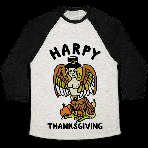 Harpy Thanksgiving Baseball Tee