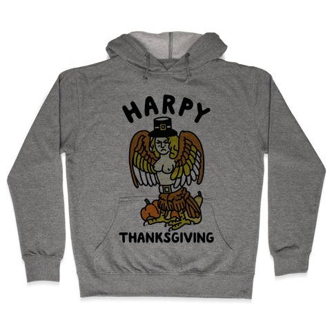 Harpy Thanksgiving Hooded Sweatshirt