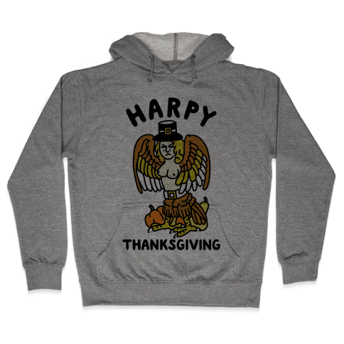 Harpy Thanksgiving Hooded Sweatshirt