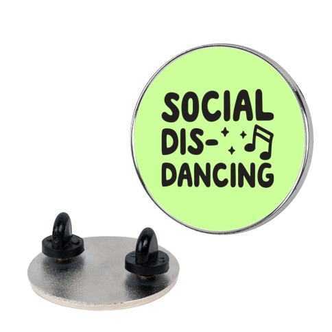 Social Dis-Dancing Pin