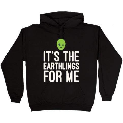 It's The Earthlings For Me White Print Hooded Sweatshirt