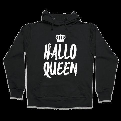 Hallo Queen Hooded Sweatshirt