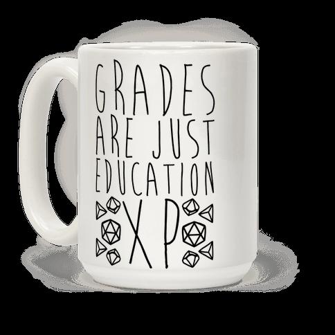 Grades Are Just Education XP Coffee Mug