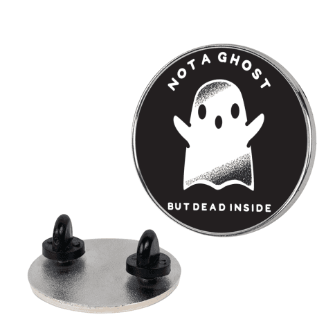 Not A Ghost White pin