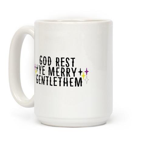 God Rest Ye Merry Gentlethem Coffee Mug