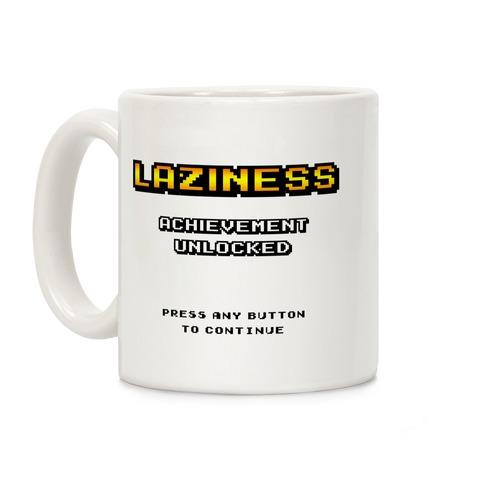 Laziness Achievement Unlocked Coffee Mug