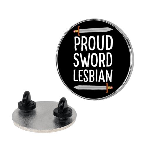 Proud Sword Lesbian pin