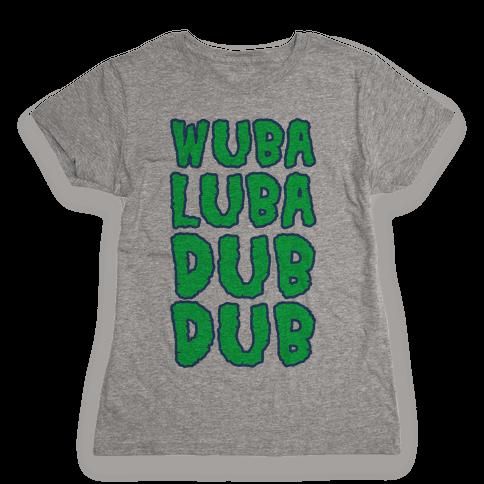 Wubalubadubdub Womens T-Shirt