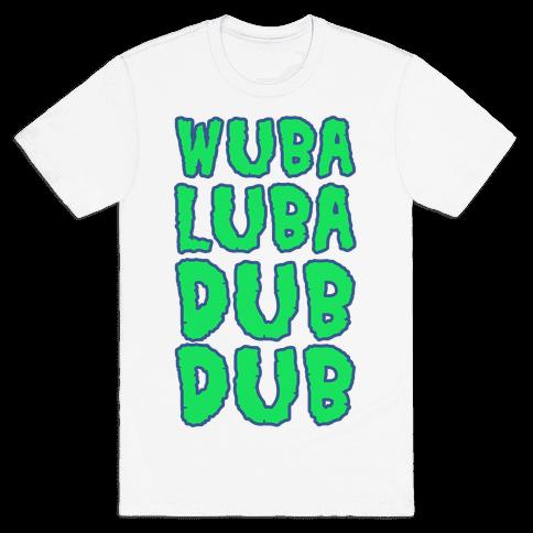 Wubalubadubdub Mens T-Shirt