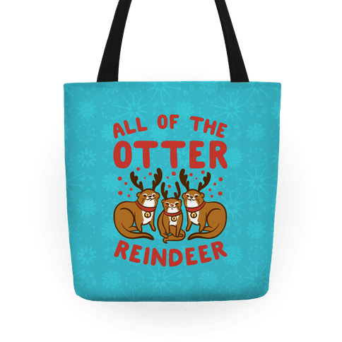 All of The Otter Reindeer Tote