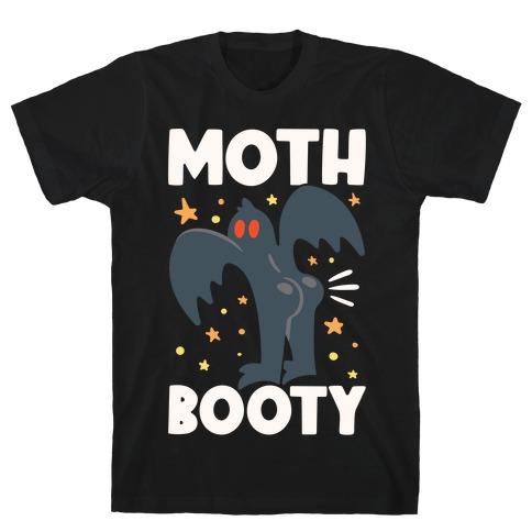 Moth-Booty T-Shirt