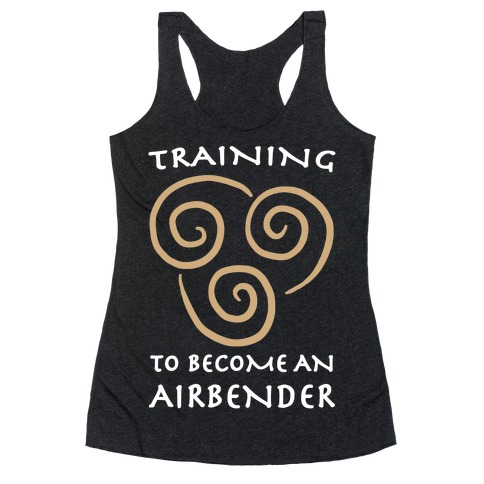 Training to Become An Airbender Racerback Tank Top