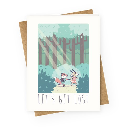 Let's Get Lost - Fox and Deer Greeting Card