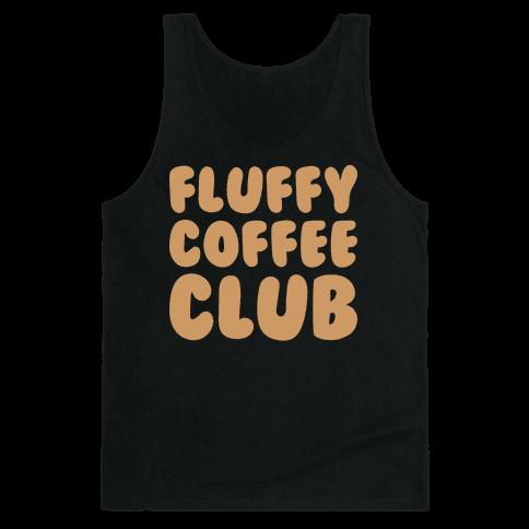 Fluffy Coffee Club Tank Top