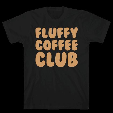 Fluffy Coffee Club Mens/Unisex T-Shirt