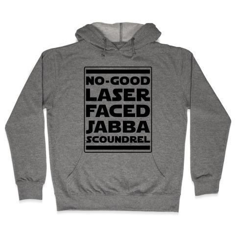 No-GoodLaser Faced Jabba Scoundrel Hooded Sweatshirt