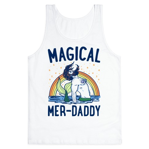 Magical Mer-Daddy Tank Top