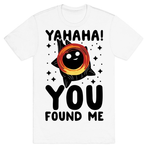 Yahaha! You Found Me! - Black Hole T-Shirt