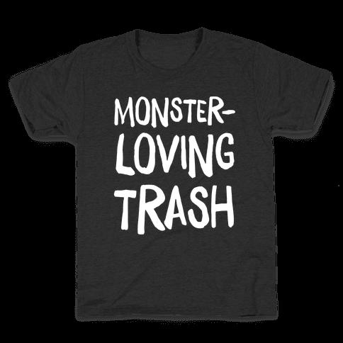 Monster-Loving Trash Kids T-Shirt