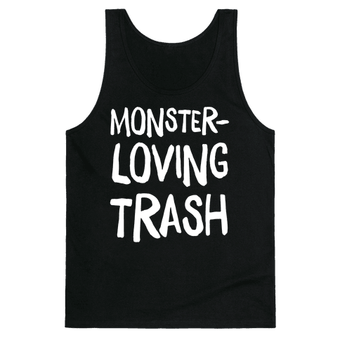 Monster-Loving Trash Tank Top