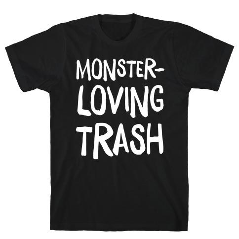Monster-Loving Trash T-Shirt