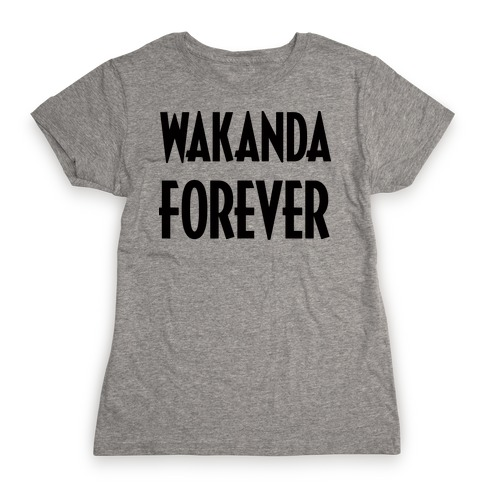 Wakanda Forever Womens T-Shirt