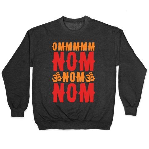 Ommm Nom Nom Nom White Print Pullover