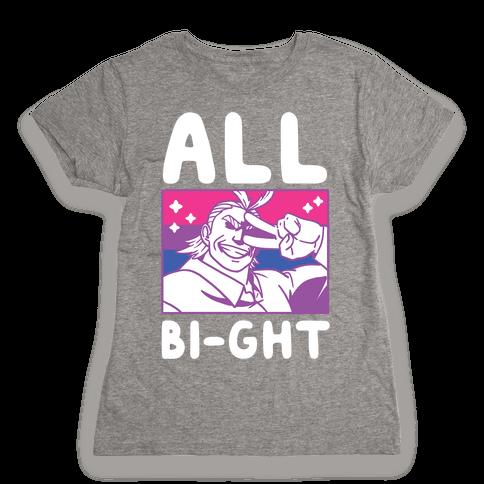 All Bi-ght Womens T-Shirt