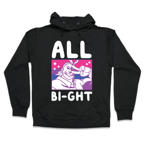 All Bi-ght Hooded Sweatshirt