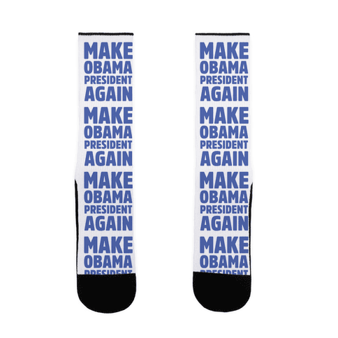 Make Obama President Again Sock