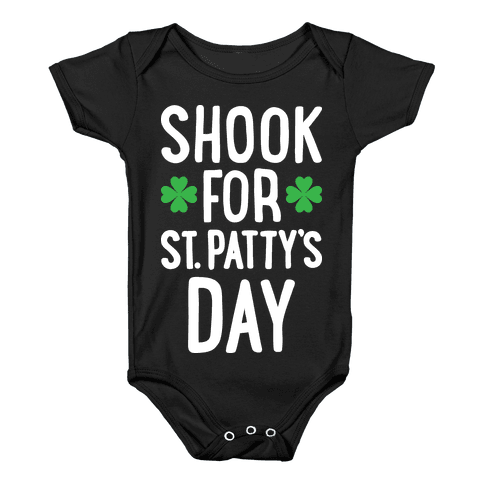 Shook For St. Patty's Day Baby Onesy