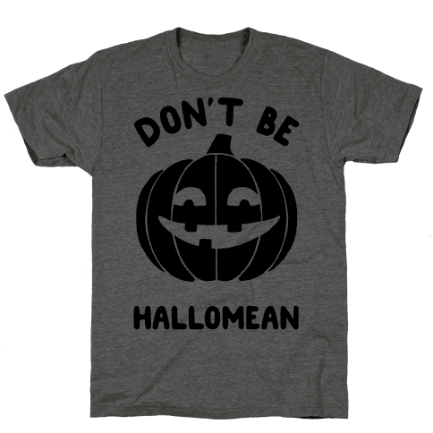 Don't Be Hallomean