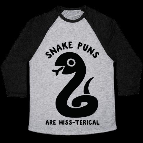 Snake Jokes Are Hiss-terical Baseball Tee