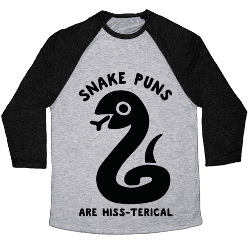 Snake Jokes Are Hiss-terical Baseball Tee