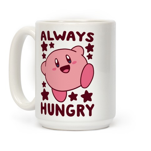 Always Hungry - Kirby Coffee Mug