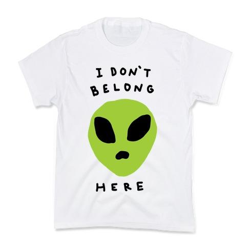 I Don't Belong Here Kids T-Shirt