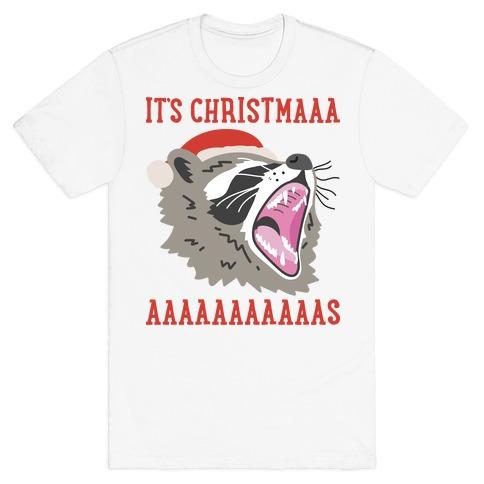 It's Christmas Screaming Raccoon T-Shirt