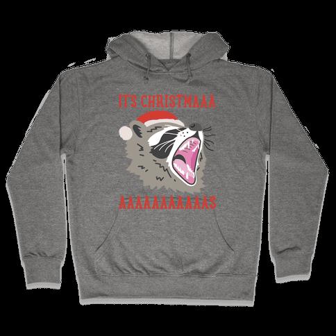 It's Christmas Screaming Raccoon Hooded Sweatshirt