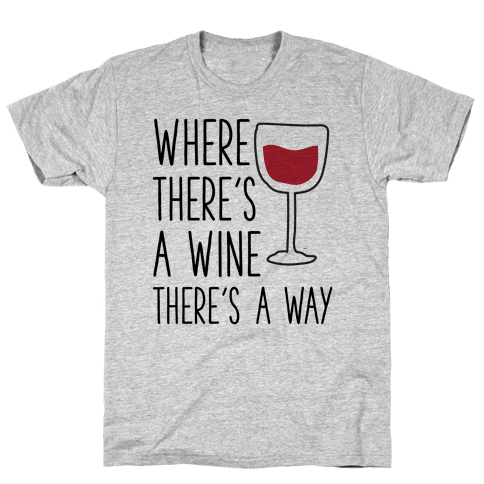 Where Theres A Wine