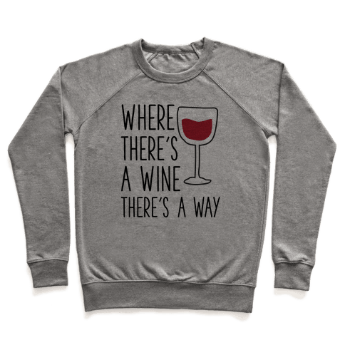 Where There's A Wine Pullover