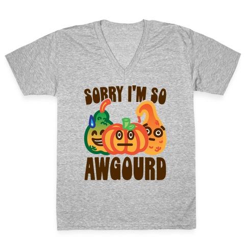 Sorry I'm So Awgourd Parody V-Neck Tee Shirt