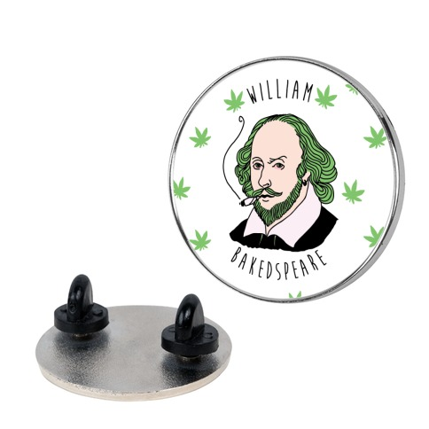 William Bakedspeare Pin