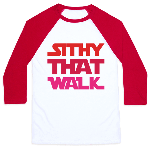 Sithy That Walk Parody Baseball Tee