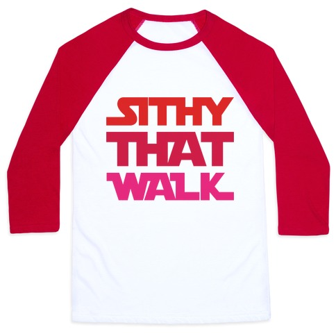 Sithy That Walk Parody Baseball Tee