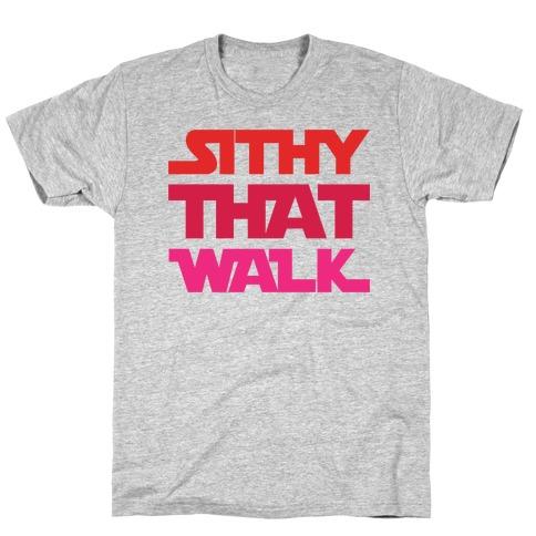 Sithy That Walk Parody T-Shirt